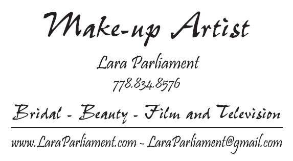 Lara Parliament, Make-up Artist